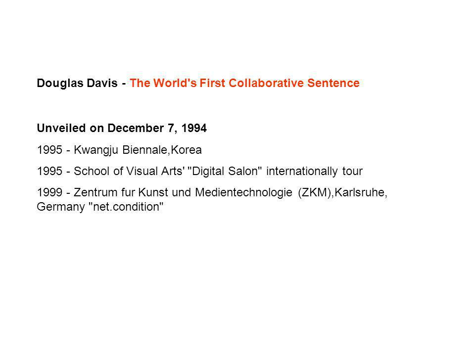 Douglas Davis - The World s First Collaborative Sentence