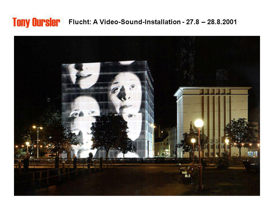 Tony Oursler Flucht: A Video-Sound-Installation - 27.8 – 28.8.2001