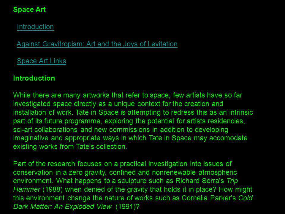 Space Art Introduction Against Gravitropism: Art and the Joys of Levitation Space Art Links.