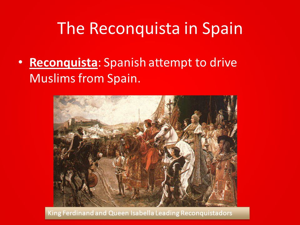 The Reconquista in Spain