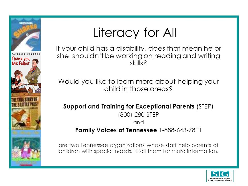 Literacy for All If your child has a disability, does that mean he or she shouldn't be working on reading and writing skills