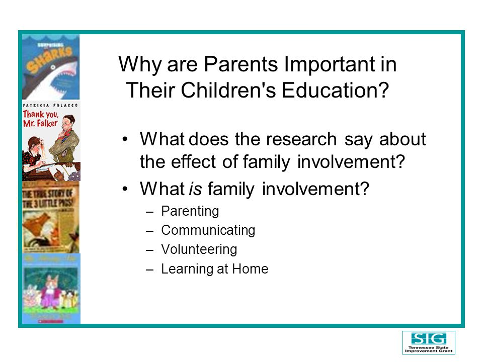 Why are Parents Important in Their Children s Education