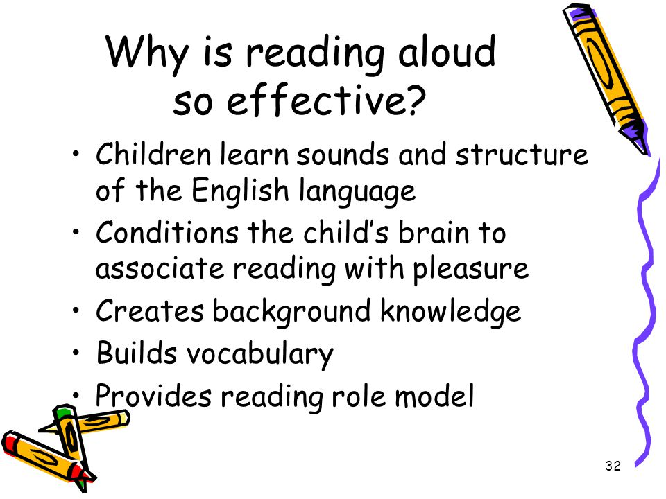 Why is reading aloud so effective