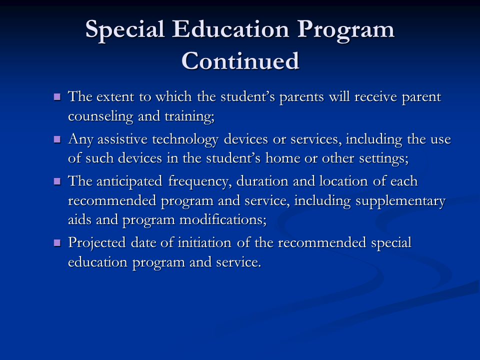 Special Education Program Continued