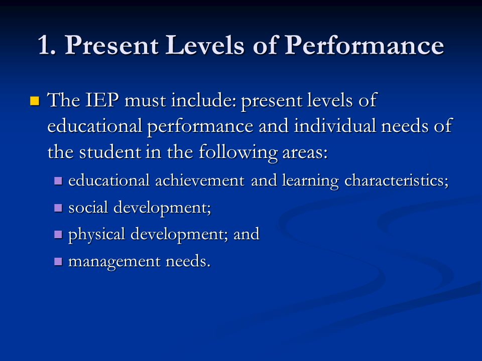 1. Present Levels of Performance