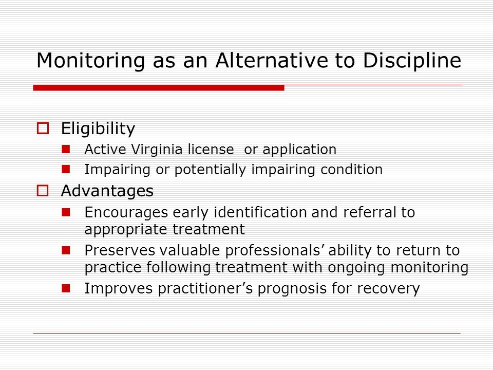Monitoring as an Alternative to Discipline