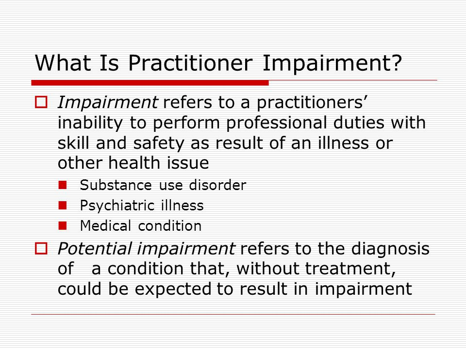 What Is Practitioner Impairment