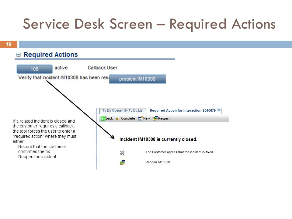 Service Desk Screen – Required Actions