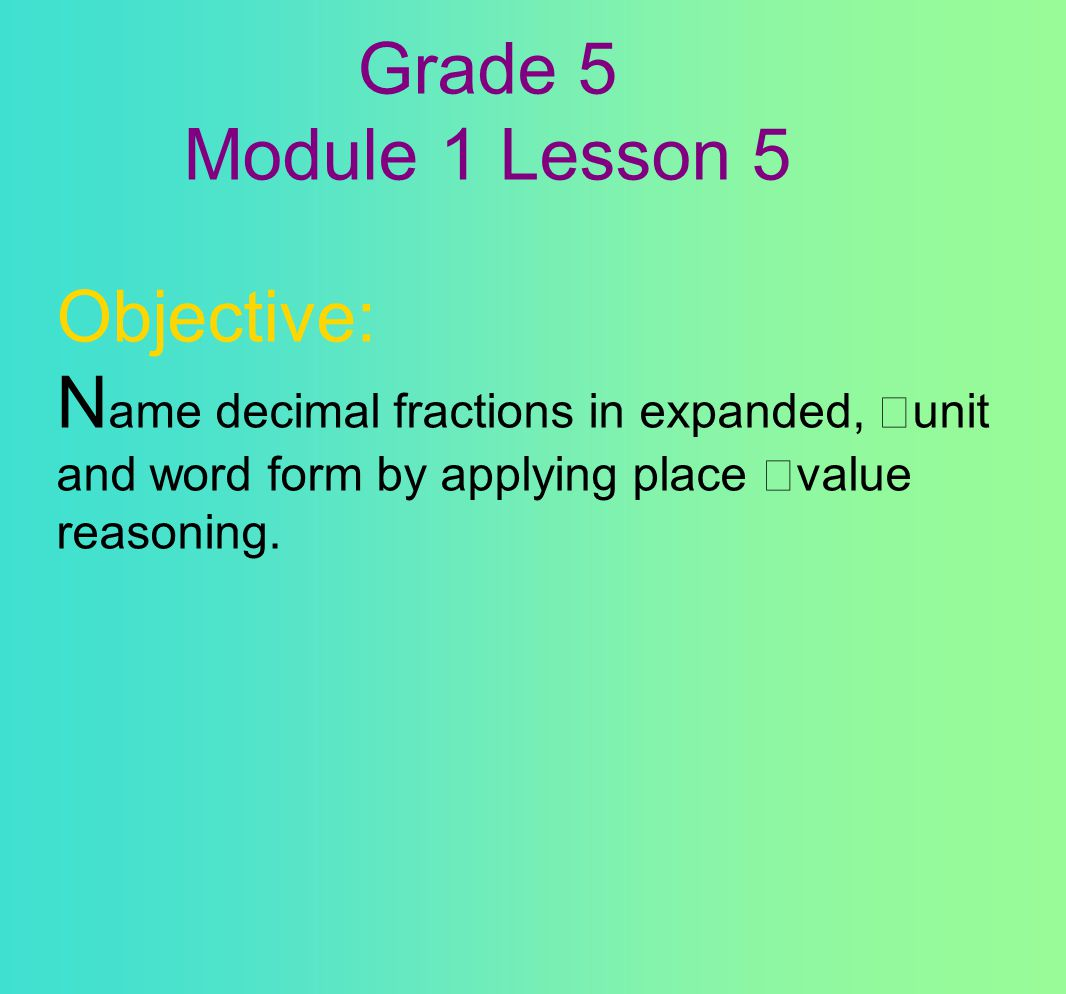 Decimal Fractions and Place Value Patterns - ppt download