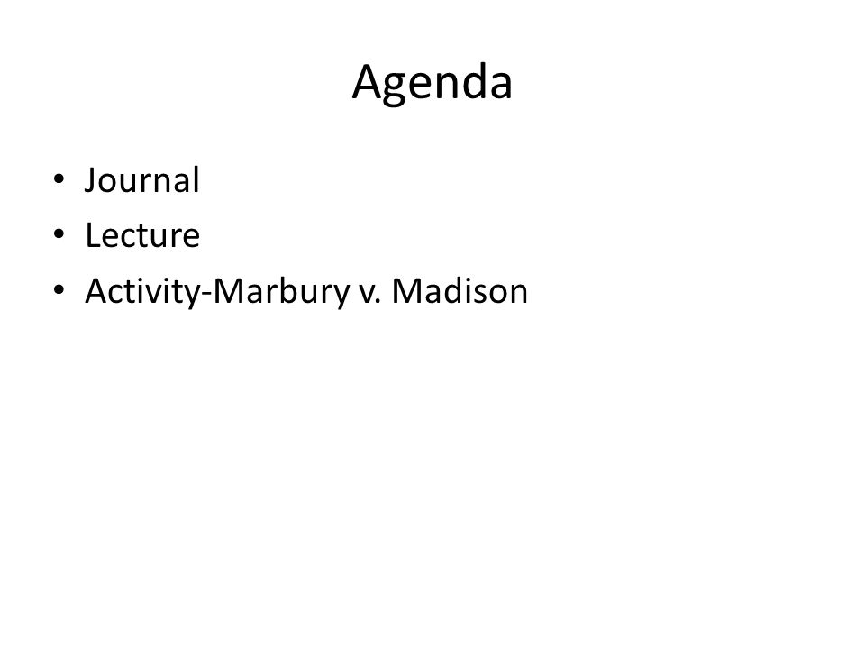 Agenda Journal Lecture Activity-Marbury v. Madison