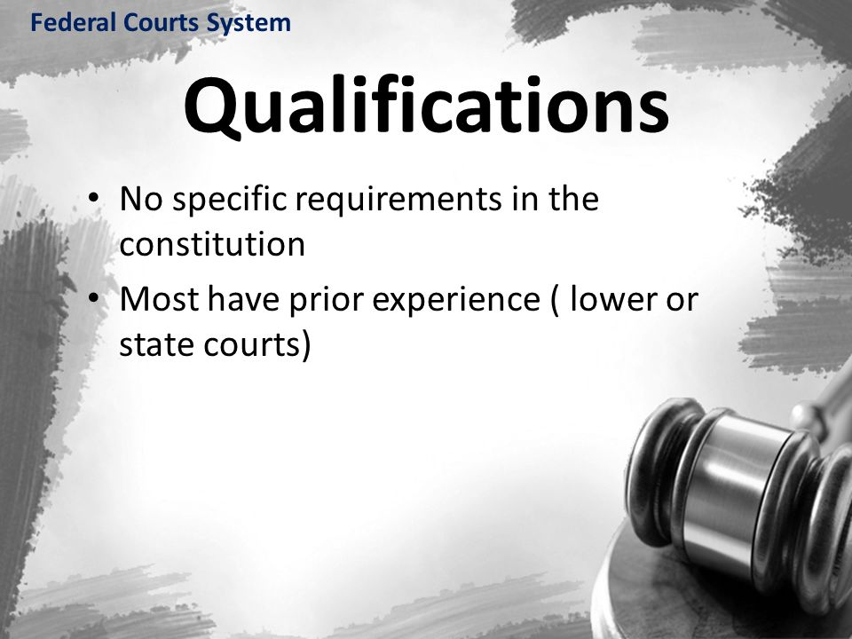 Qualifications No specific requirements in the constitution