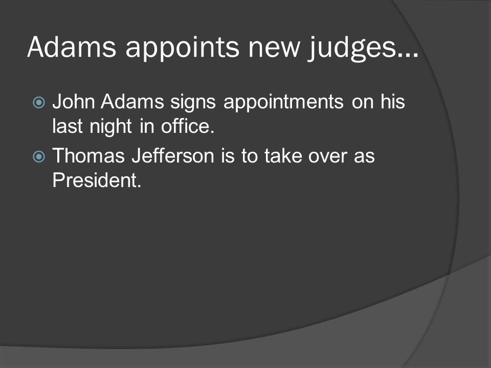 Adams appoints new judges…