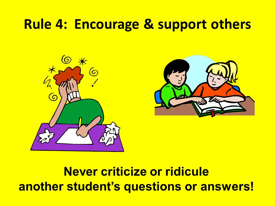 Rule 4: Encourage & support others