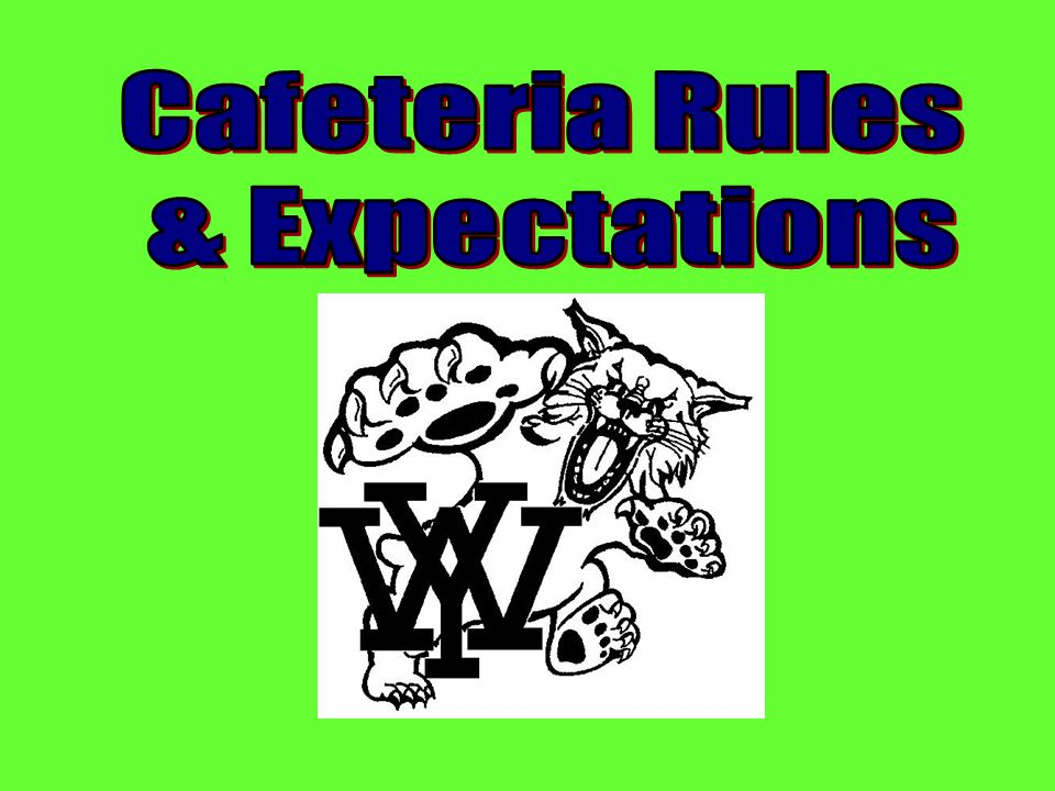 Cafeteria Rules & Expectations