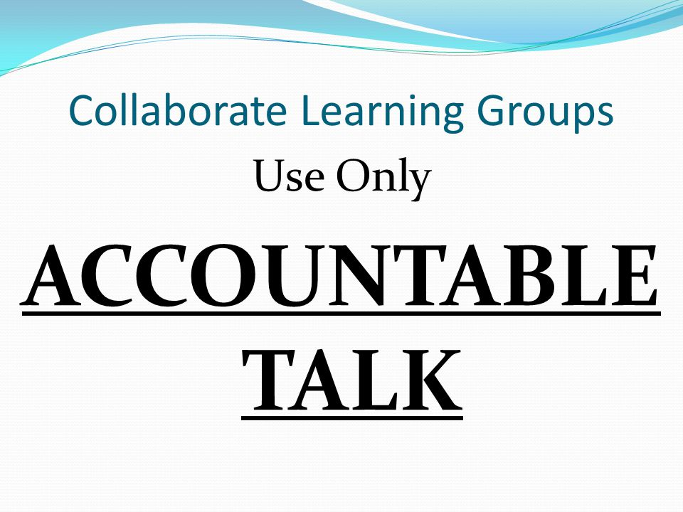 Collaborate Learning Groups