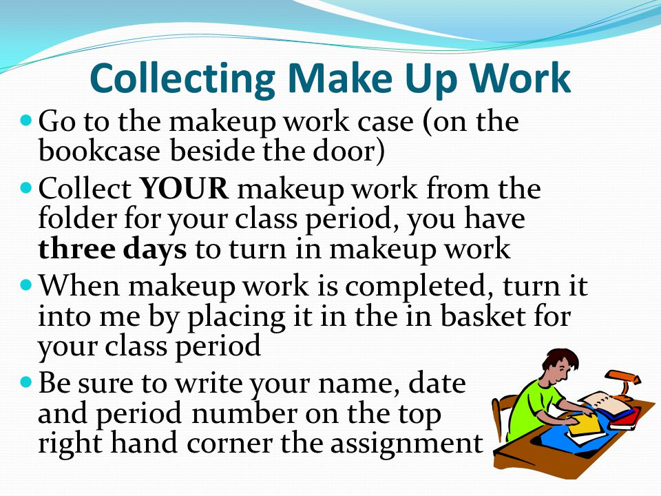 Collecting Make Up Work