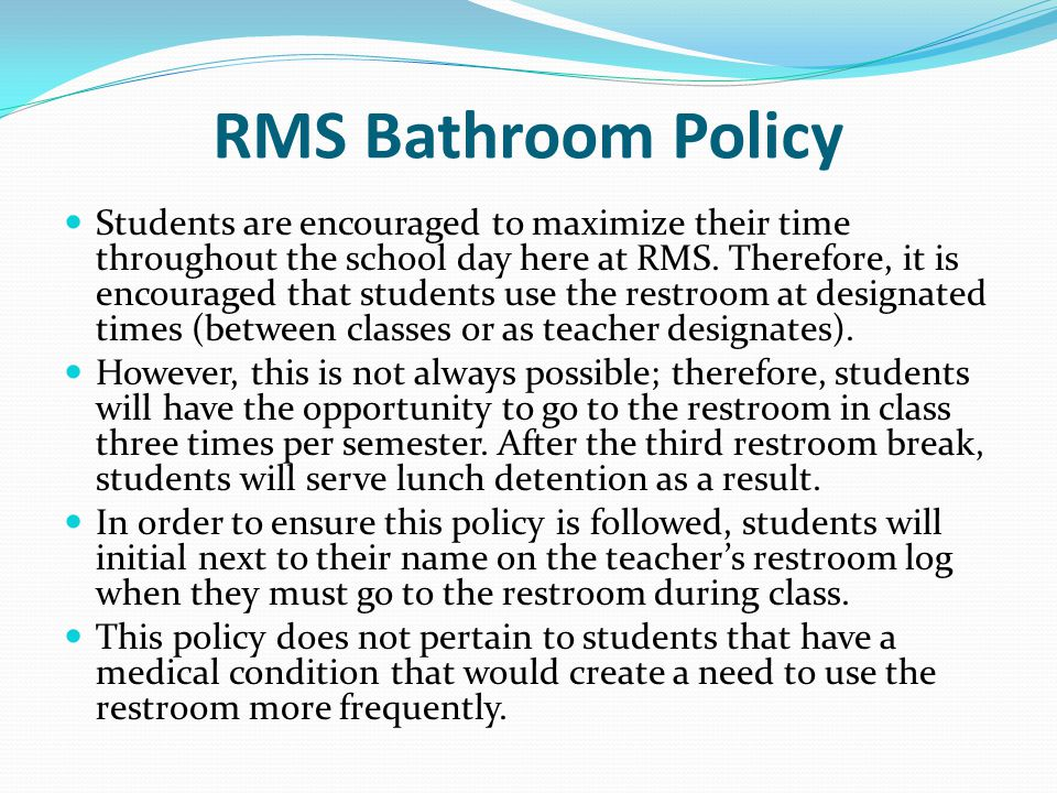 RMS Bathroom Policy
