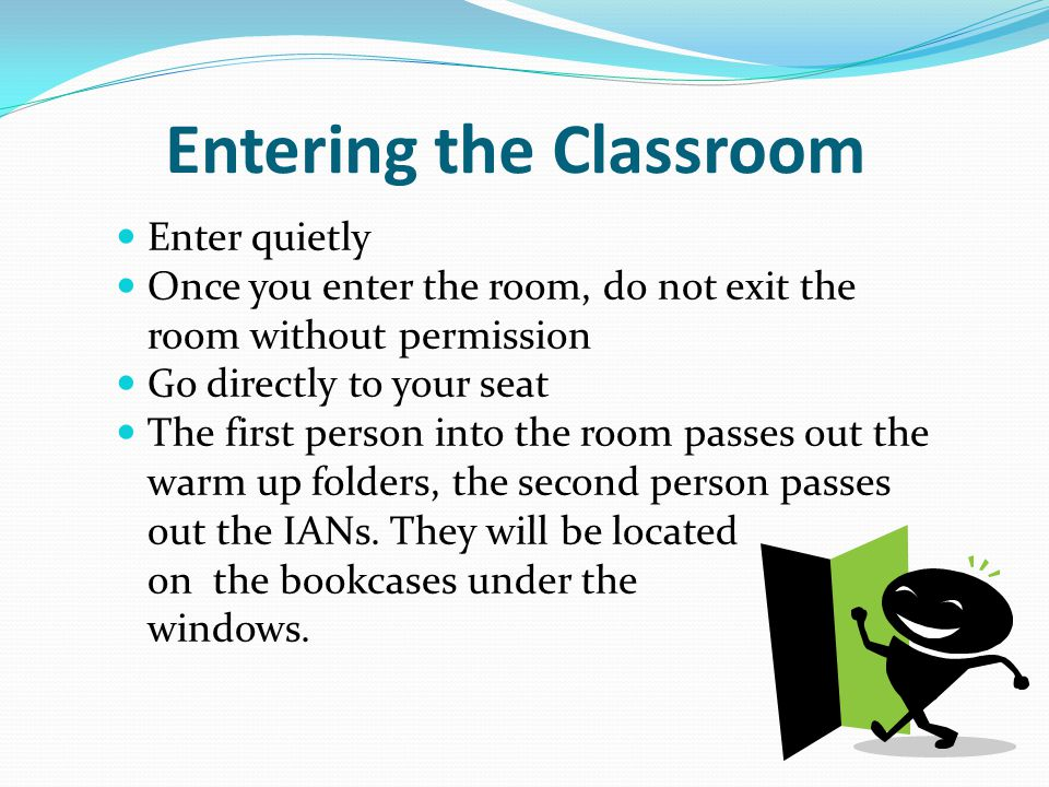 Entering the Classroom