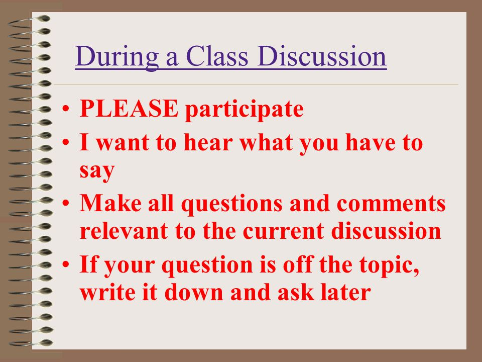 During a Class Discussion