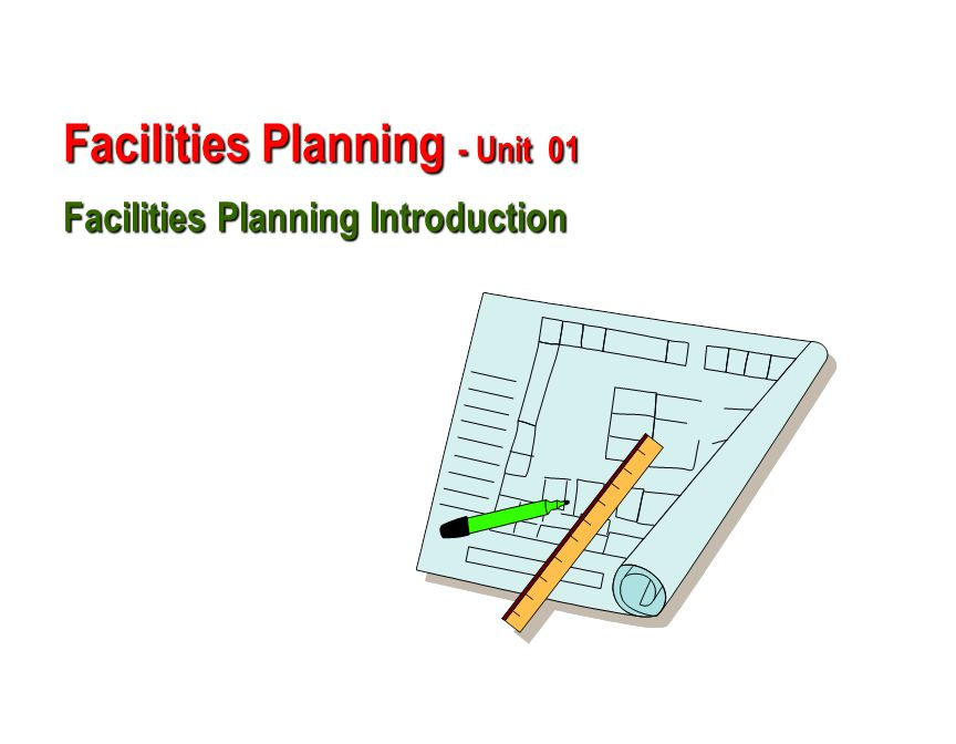 facility planning part i Introduction planning a health facility requires care so that the regulations are met, the budget is met and the stakeholders can achieve their goals.