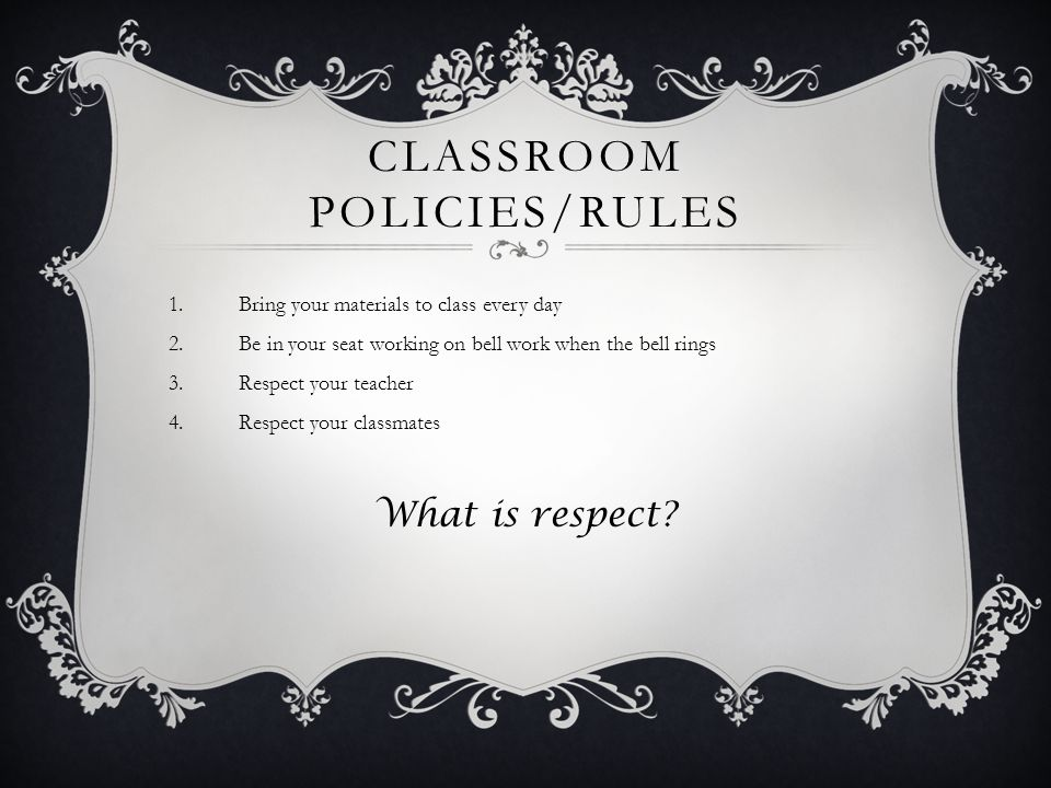 Classroom Policies/Rules