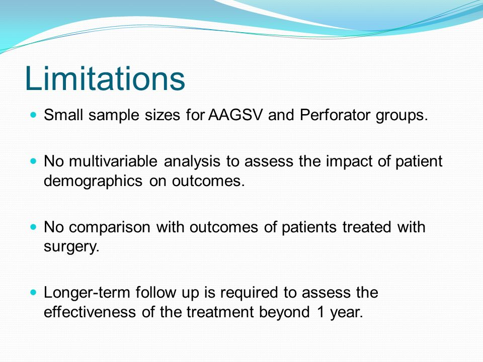 Limitations Small sample sizes for AAGSV and Perforator groups.