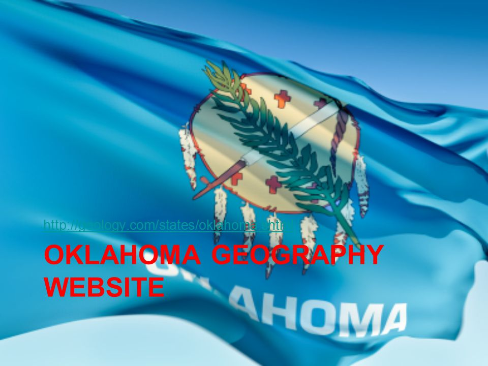Oklahomas geographical regions ppt video online download 40 oklahoma geography website publicscrutiny Choice Image