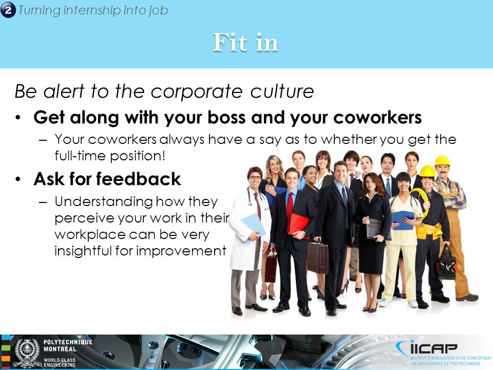 Fit in Be alert to the corporate culture