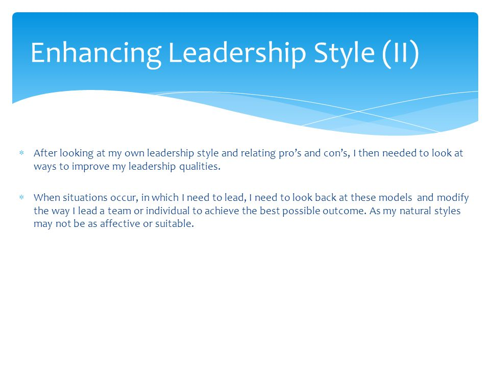 Enhancing Leadership Style (II)