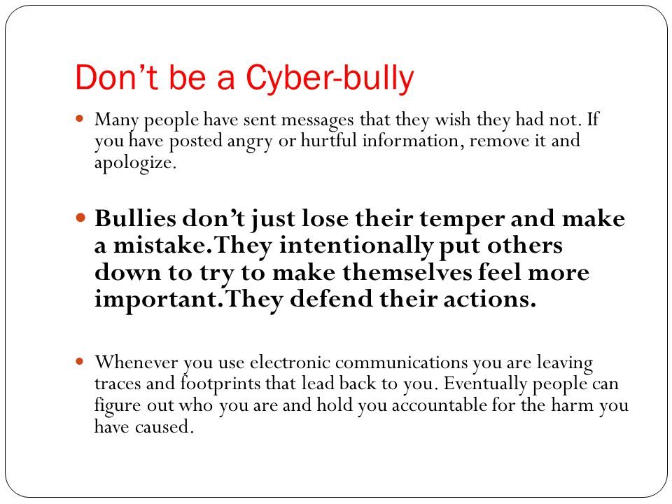Don't be a Cyber-bully