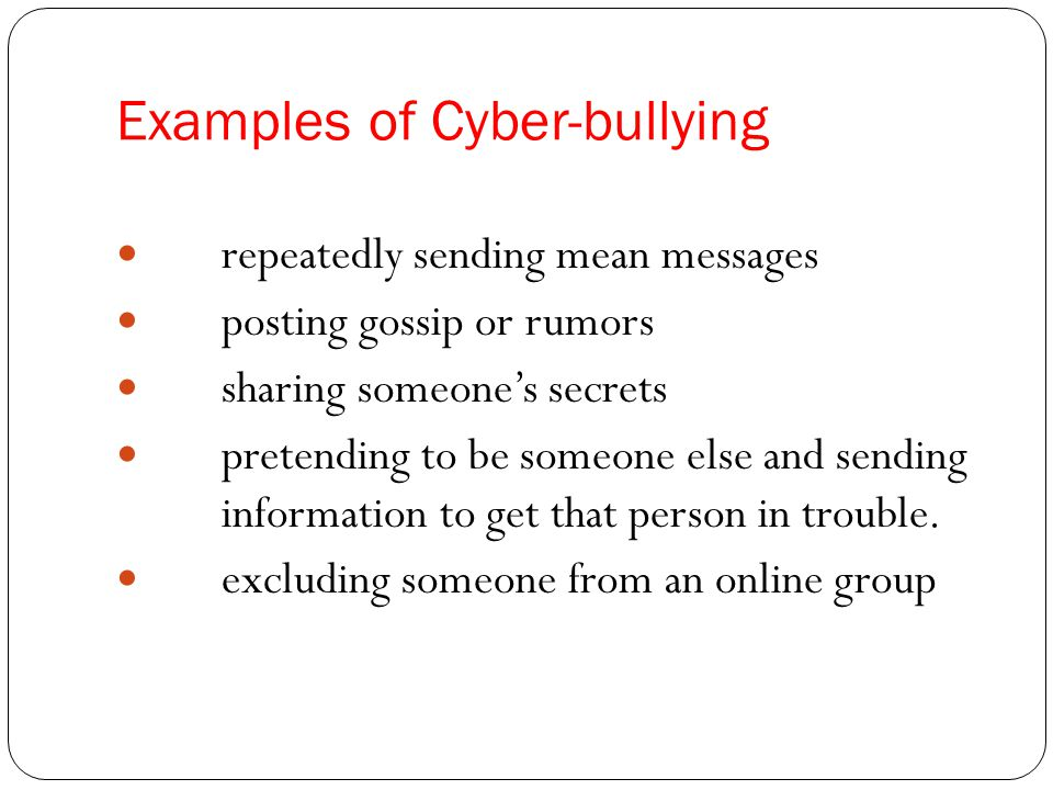 Examples of Cyber-bullying