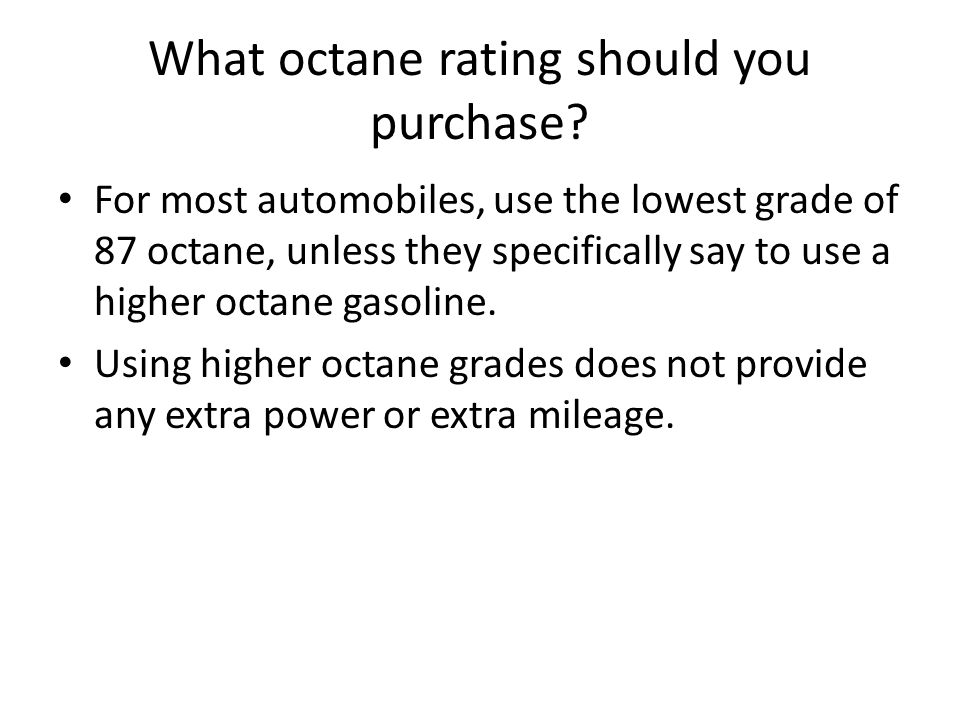 What octane rating should you purchase