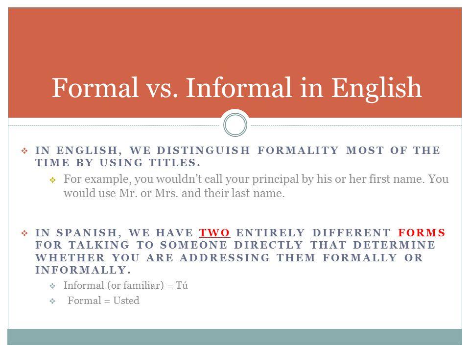 Formal vs informal greetings ppt video online download 3 formal vs informal in english m4hsunfo