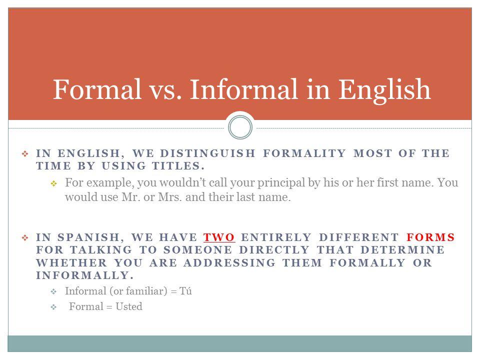 Formal vs informal greetings ppt video online download informal in english m4hsunfo