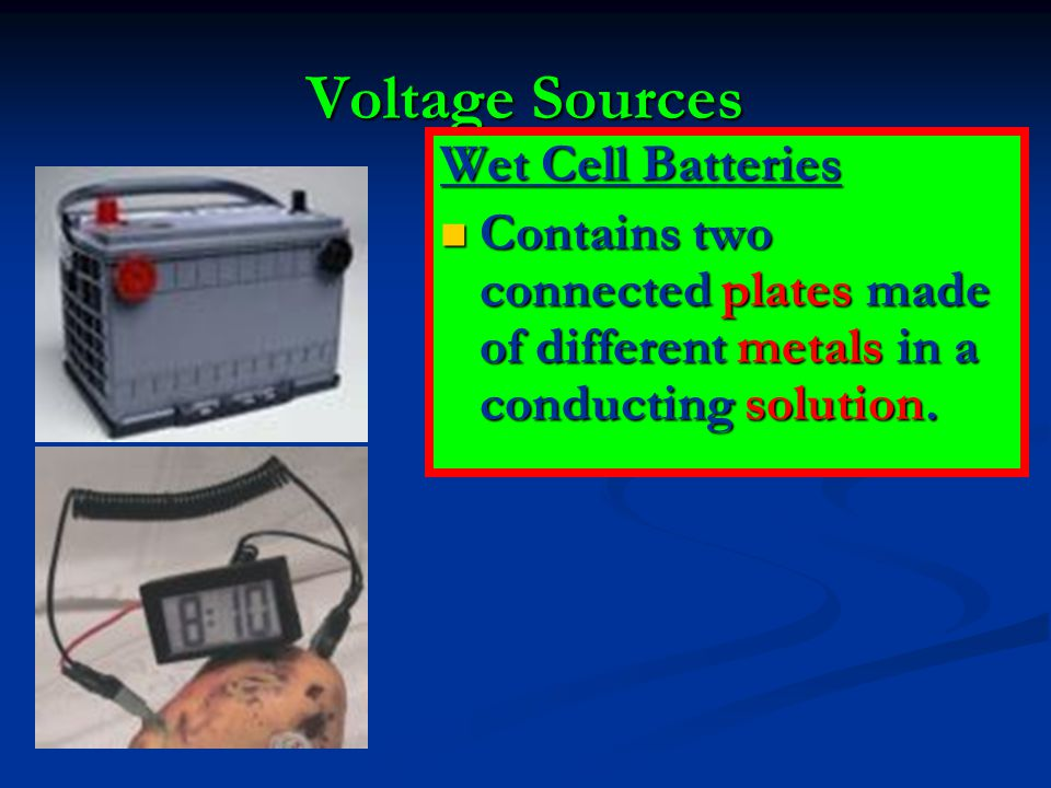 Voltage Sources Wet Cell Batteries