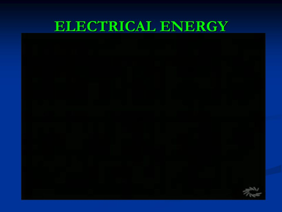 ELECTRICAL ENERGY