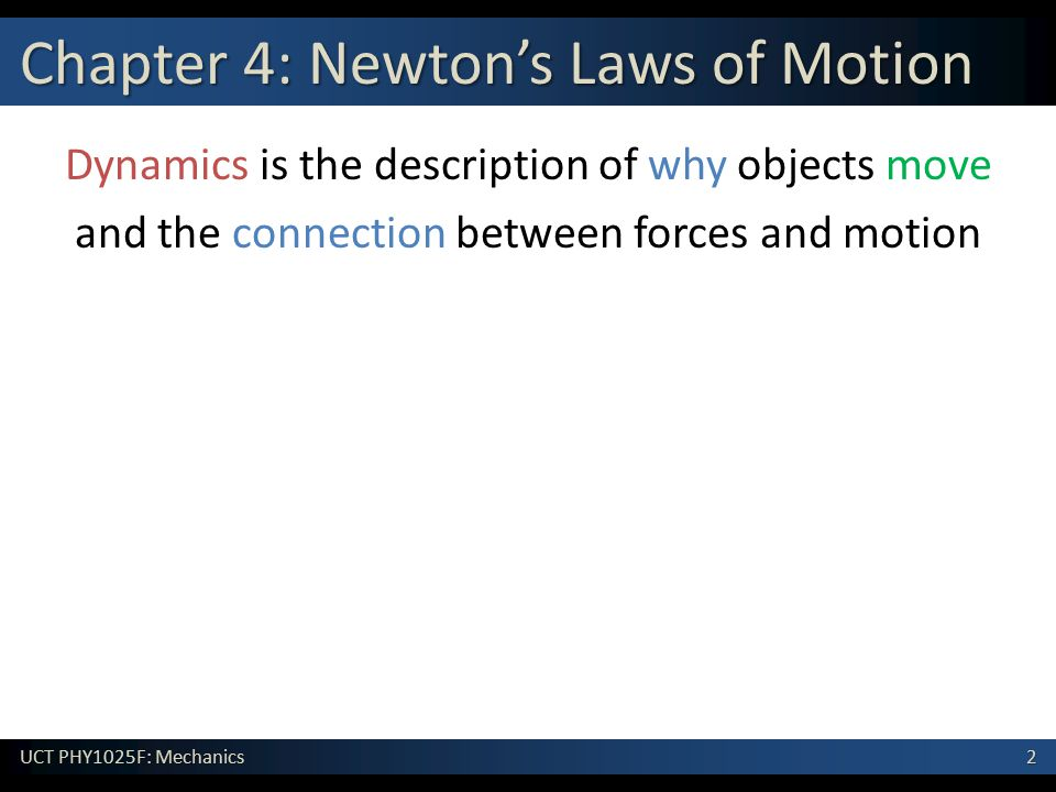Chapter 4: Newton's Laws of Motion