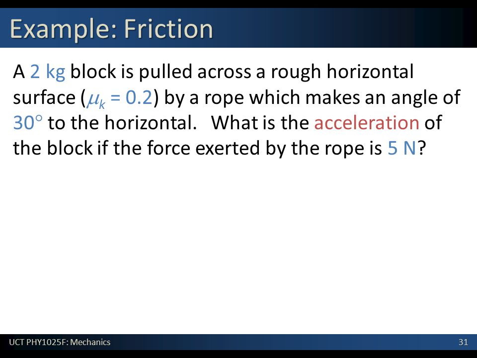 Example: Friction