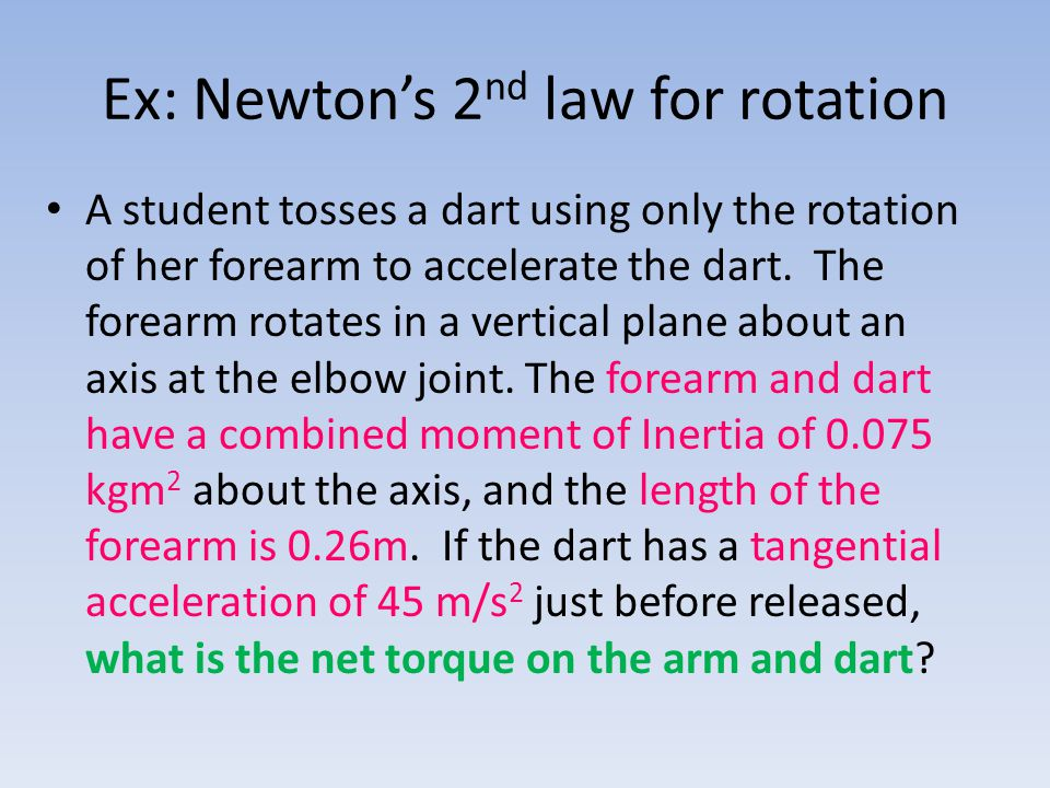 Ex: Newton's 2nd law for rotation
