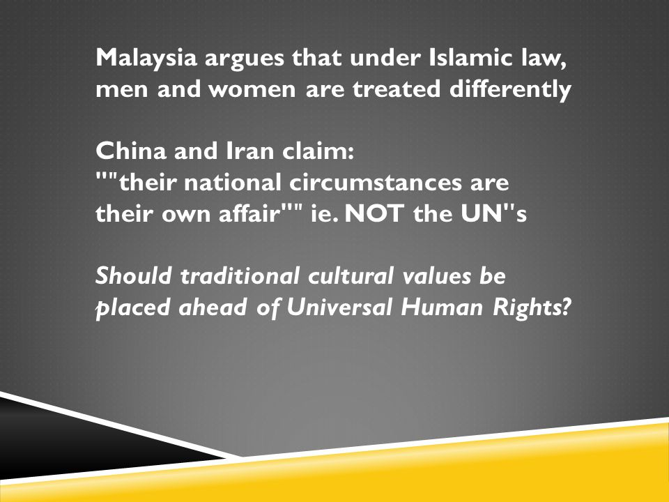 Malaysia argues that under Islamic law, men and women are treated differently