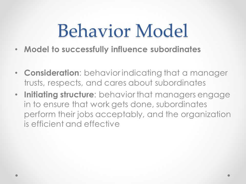 Behavior Model Model to successfully influence subordinates