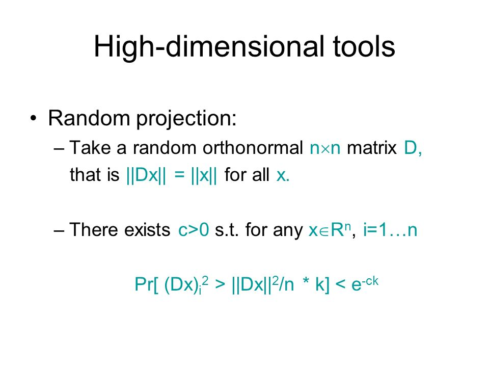 High-dimensional tools