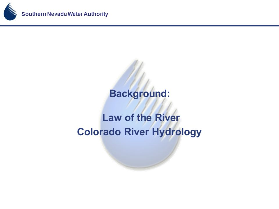 Background: Law of the River Colorado River Hydrology