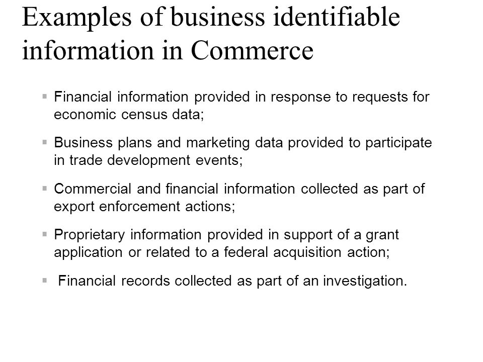 Examples of business identifiable information in Commerce