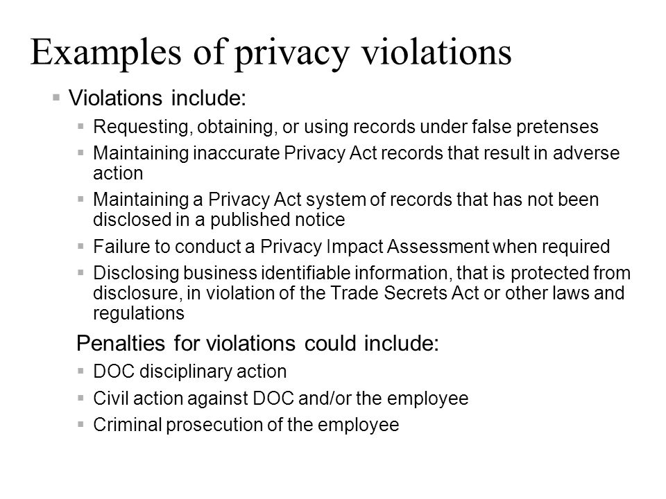 Examples of privacy violations