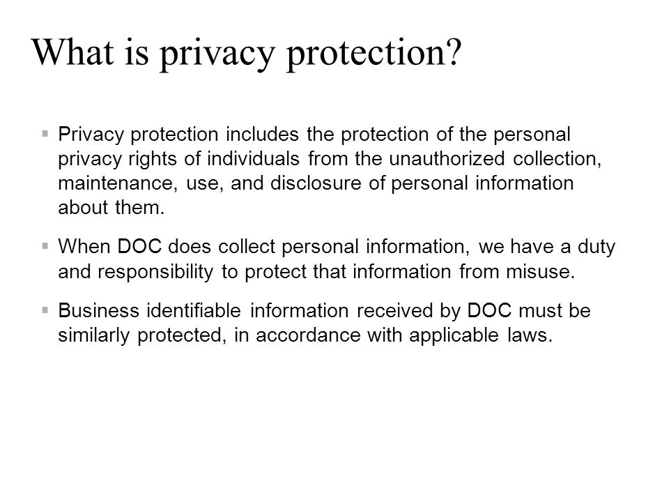 What is privacy protection