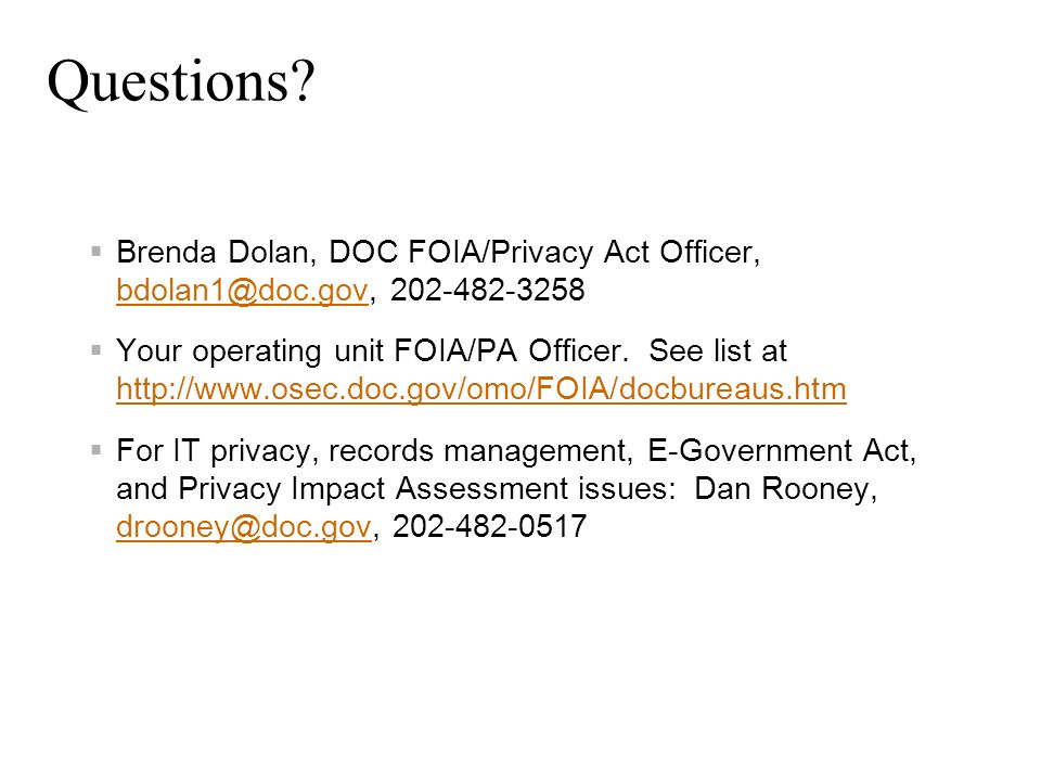 Questions Brenda Dolan, DOC FOIA/Privacy Act Officer,
