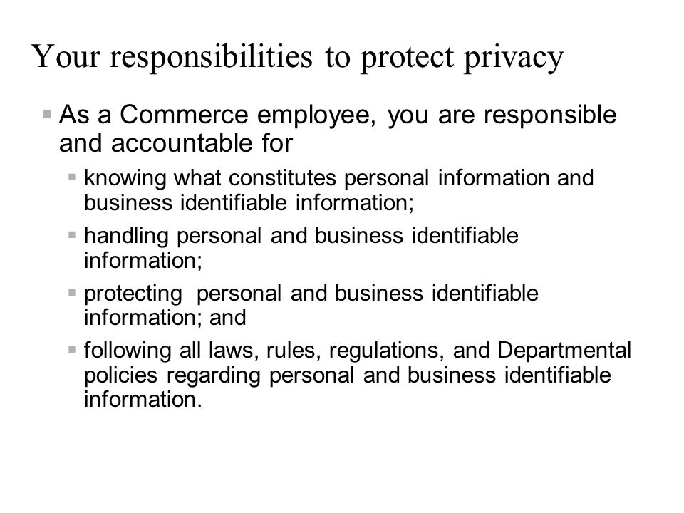 Your responsibilities to protect privacy