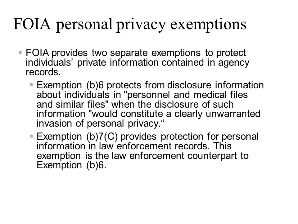 FOIA personal privacy exemptions