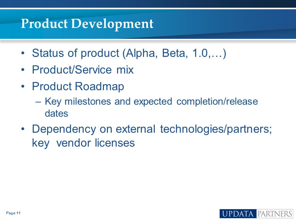 Product Development Status of product (Alpha, Beta, 1.0,…)
